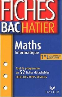 Fiches Bac Hatier : Maths - Informatique, 1ère L - Enseignement obligatoire