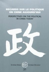 Regards sur le politique en Chine contemporaine