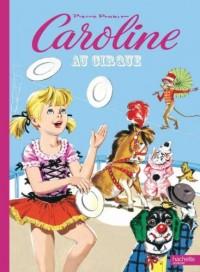 Caroline au cirque