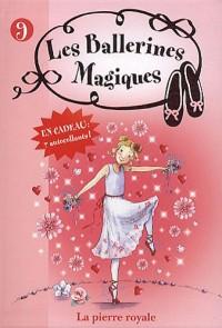 Les ballerines magiques 09 - Rose et la pierre royale