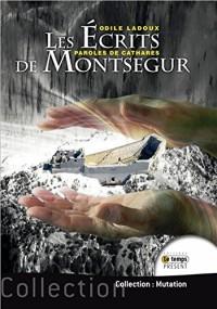 Les Ecrits de Montségur - Paroles de Cathares