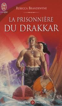 La prisonnière du Drakkar