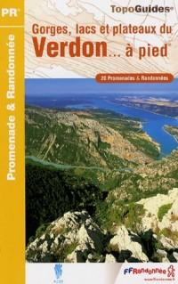 Gorges, lacs et plateaux du Verdon à pied