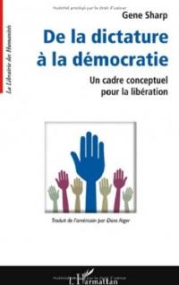 De la dictature à la démocratie : Un cadre conceptuel pour la libération