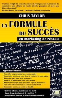 La formule du succès en marketing de réseau
