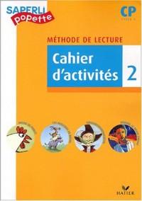 Saperlipopette CP : Cahier d'activité 2