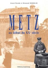 Metz au début du XXe siècle