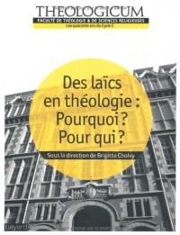 Des laïcs en théologie : Pourquoi ? Pour qui ?