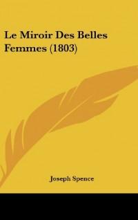 Le Miroir Des Belles Femmes (1803)