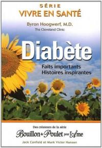 Diabète : Faits importants, histoires inspirantes