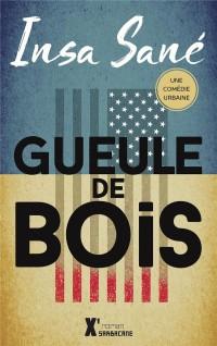 Gueule de Bois (Ne 2017)