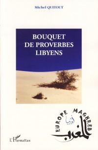 Bouquet de proverbes libyens