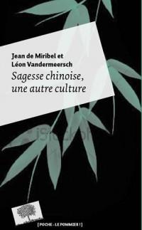 Sagesse chinoise : Une autre culture