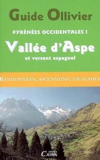 Pyrénées Occidentales Vallée d'Aspe et versant espagnol