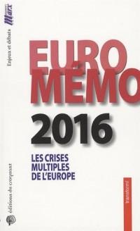 EuroMémorandum 2016 : Les crises multiples de l'Europe
