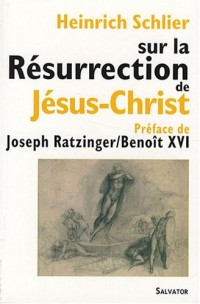 Sur la résurrection de Jésus-Christ