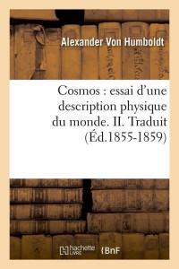 Cosmos  Physique du Monde II  ed 1855 1859