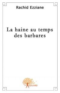 La haine au temps des barbares