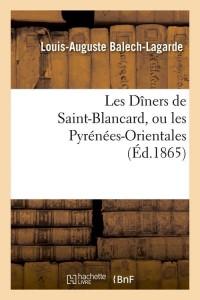 Les Diners de Saint Blancard  ed 1865