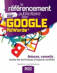 Le referencement publicitaire avec google adwords