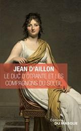 Le Duc d'Otrante et les Compagnons du Soleil [Poche]