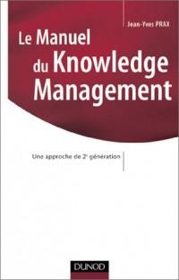 Le manuel du Knowledge Management : Une approche de 2e génération