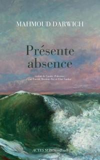 En présence de l'absence
