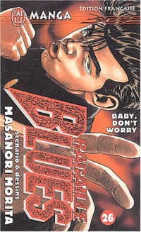 Racaille Blues, Tome 26 : Baby don't worry