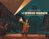 Autour de Blake & Mortimer - tome 11 - Le dernier Pharaon - version demi-format