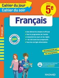 Cahier du jour/Cahier du soir Français 5e - Nouveau programme 2016