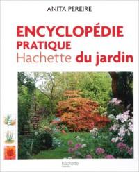 Encyclopédie pratique Hachette du jardin : Offert, Le guide pratique pour bien choisir et entretenir fleurs, arbres et arbutes