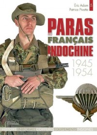 Les Paras Francais En Indochine, 1945-1954