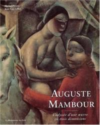 Auguste Mambour : L'Odysée d'une oeuvre en trois dimensions