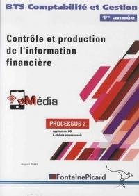Contrôle et production de l'information financière BTS Comptabilité et Gestion 1re année : processus 2, Applications PGI & Ateliers professionnels