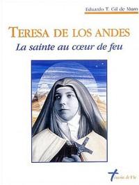 Teresa de los Andes : La sainte au coeur de feu