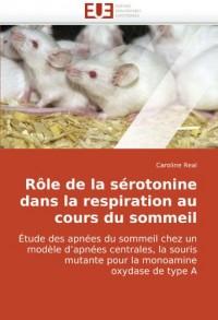 Rle de La Srotonine Dans La Respiration Au Cours Du Sommeil