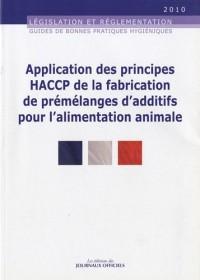 Applications des principes HACCP de la fabrication de prémélanges d'additifs pour l'alimentation animale - Brochure 5937