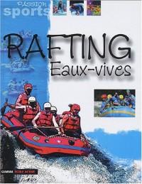 Rafting et eaux vives