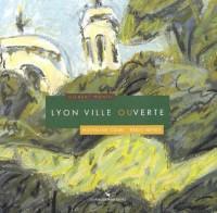 Lyon : Ville ouverte