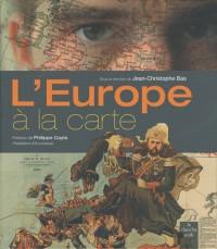 L'Europe à la carte