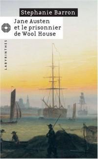 Jane Austen et le prisonnier de Wool House