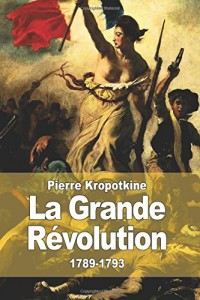 La Grande Révolution: 1789-1793