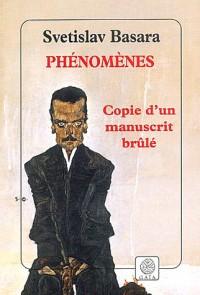 Phénomènes : Copie d'un manuscrit brûlé