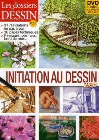 Dossiers du Dessin - Initiation au Dessin Facile + DVD