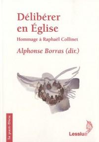Délibérer en Eglise : Hommage à Monsieur l'abbé Raphaël Collinet official du diocèse de Liège