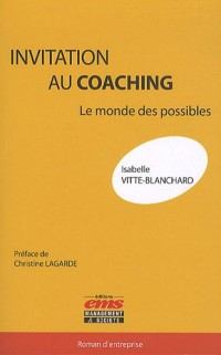 Invitation au coaching : Le monde des possibles