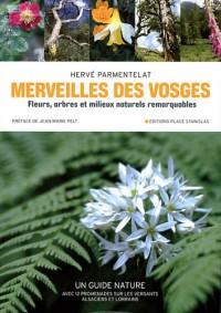 Merveilles des Vosges : Fleurs, arbres et milieux naturels remarquables