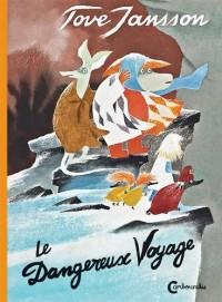 Moomins : Le dangereux voyage