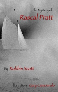 The Mystery of Rascal Pratt
