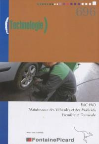 Technologie 1e et Tle Bac pro Maintenance des véhicules et des matériels